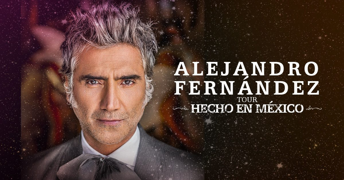 Alejandro Fernández Announces United States, Canada and Europe Dates of His 'HECHO EN MÉXICO' WORLD TOUR